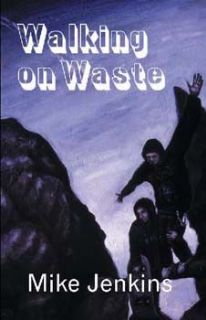 Walking on Waste
